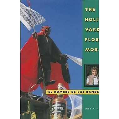 The Holiday Yards of Florencio Morales (Folk Art and Artists Series), New Book (9781617033322)