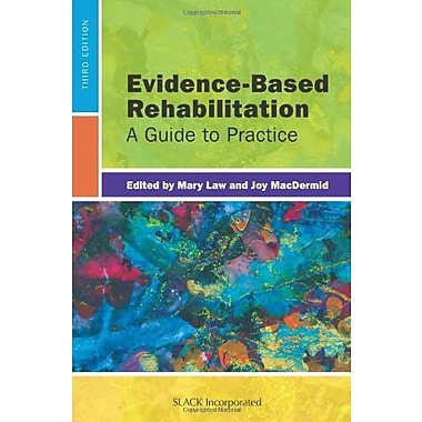 Evidence-Based Rehabilitation: A Guide to Practice, New Book (9781617110214)