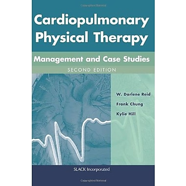 Cardiopulmonary Physical Therapy: Management and Case Studies, New Book (9781617110290)