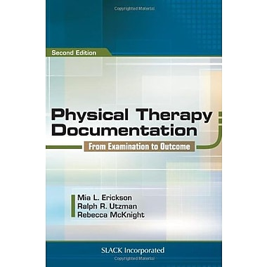 Physical Therapy Documentation: From Examination to Outcome, New Book (9781617112515)