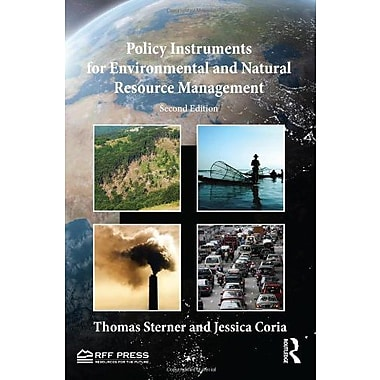 Policy Instruments for Environmental and Natural Resource Management, New Book (9781617260988)