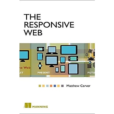 The Responsive Web, New Book (9781617291241)
