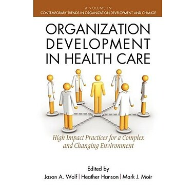 Organization Development in Healthcare: A Guide for Leaders (9781617353512)
