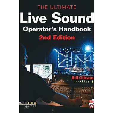 The Ultimate Live Sound Operators Handbook, 2nd Edition (Music Pro Guides), New Book (9781617805592)