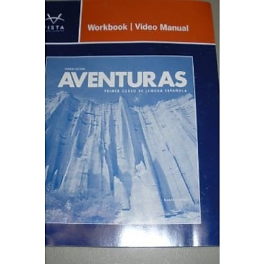 Aventuras 4th Workbook/Video Manual **Workbook/Video Manual Only**, New Book (9781618570567)