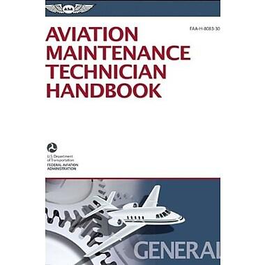 Aviation Maintenance Technician Handbook General: FAA-H-8083-30 (FAA Handbooks series), New Book (9781619540255)