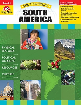 Evan-Moor Educational Publishers 7 Continents: South America Grades 4-6+ Edition 1 (3732)