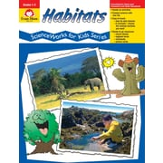 "Evan-Moor Educational Publishers ""ScienceWorks for Kids:Habitats Grades 1-3"" (859)"