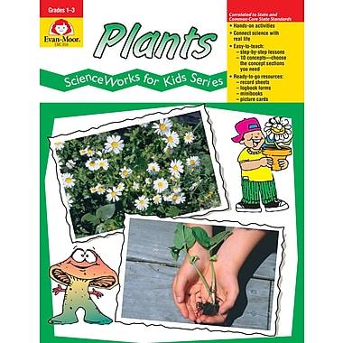 Evan-Moor Educational Publishers ScienceWorks for Kids:Plants Grades 1-3 (858)