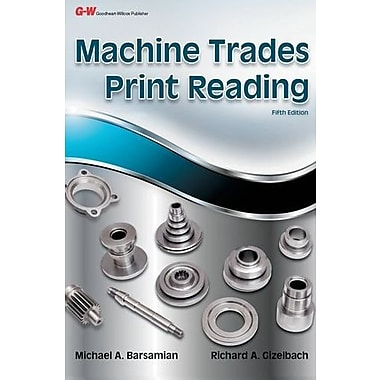 Machine Trades Print Reading, New Book (9781619601956)