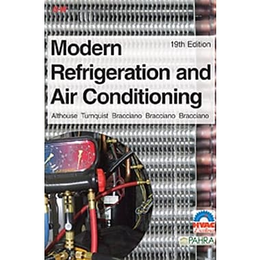 Modern Refrigeration and Air Conditioning (Modern Refridgeration and Air Conditioning), New Book (9781619601994)