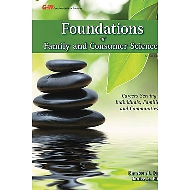 Foundations of Family and Consumer Sciences: Careers Serving Individuals, Families, and Communities, New Book (9781619602540)