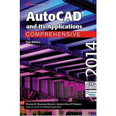 AutoCAD and Its Applications Comprehensive 2014, New Book (9781619604483)