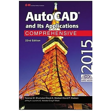 AutoCAD and Its Applications Comprehensive 2015, New Book (9781619609242)
