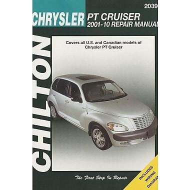Chilton Total Car Care Chrysler PT Cruiser, 2001-2010 Repair Manual, New Book (9781620920299)