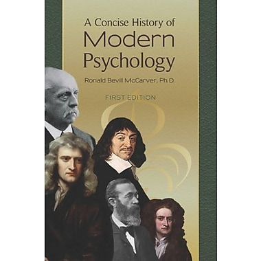 A Concise History of Modern Psychology, New Book (9781621310044)