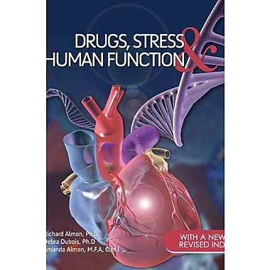 Drugs, Stress, and Human Function, New Book (9781621312109)