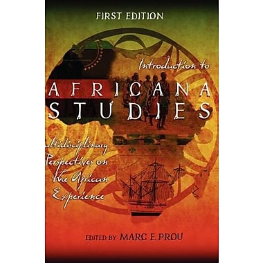 Introduction to Africana Studies: Multidisciplinary Perspectives on the African Experience (9781621315506)