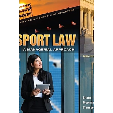 Sport Law: A Managerial Approach, New Book (9781621590033)