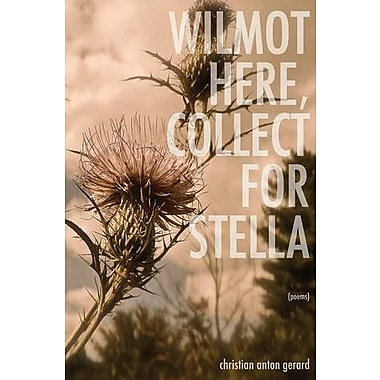 Wilmot Here, Collect for Stella, New Book (9781625490773)
