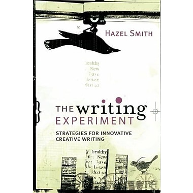 The Writing Experiment: Strategies for Innovative Creative Writing, New Book (9781741140156)