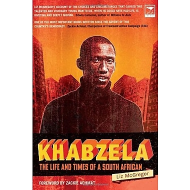 Khabzela: The Life and Times of a South African, New Book (9781770090804)