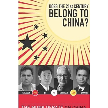 Does the 21st Century Belong to China?: The Munk Debate on China (The Munk Debates), New Book (9781770890626)