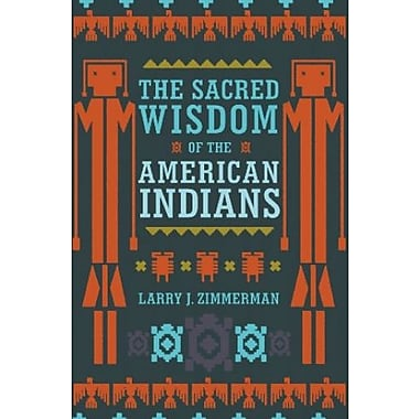The Sacred Wisdom of the American Indians, New Book (9781780280134)