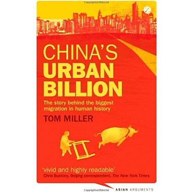 China's Urban Billion: The Story Behind the Biggest Migration in Human History (Asian Arguments), New Book (9781780321417)