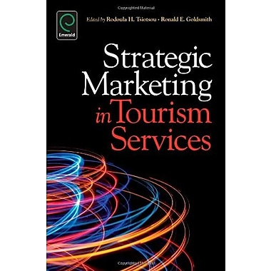 Strategic Marketing in Tourism Services, New Book (9781780520704)