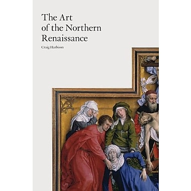 The Art of the Northern Renaissance, New Book (9781780670270)