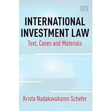 International Investment Law: Text, Cases and Materials, New Book (9781782546085)