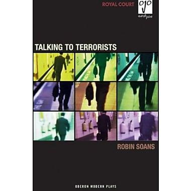 Talking to Terrorists (Oberon Modern Plays), New Book (9781840025620)