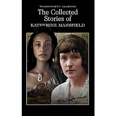 The Collected Stories of Katherine Mansfield (Wordsworth Classics), New Book (9781840222654)