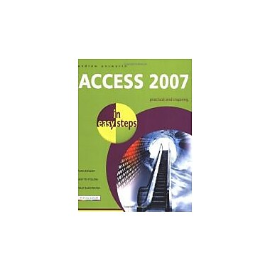 Access 2007 in Easy Steps, New Book (9781840783209)