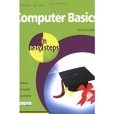 Computer Basics in Easy Steps, New Book (9781840783612)