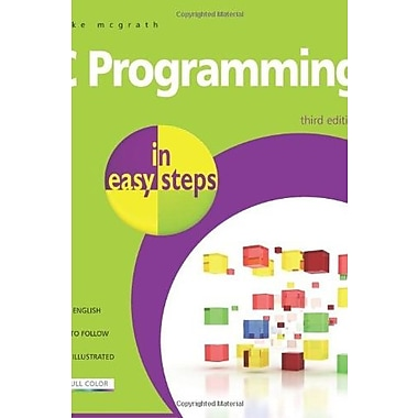 C Programming in Easy Steps, New Book (9781840783636)