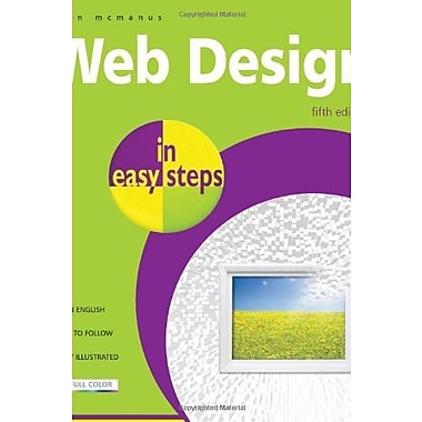 Web Design in Easy Steps: 5th Edition, New Book (9781840783803)