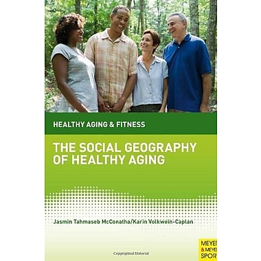 The Social Geography of Healthy Aging, New Book (9781841263526)