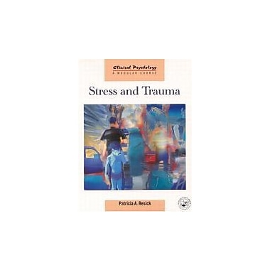 Stress and Trauma (Clinical Psychology: A Modular Course), New Book (9781841691909)
