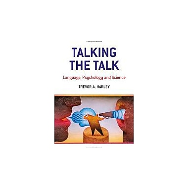 Talking the Talk: Language, Psychology and Science, New Book (9781841693408)