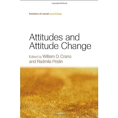 Attitudes and Attitude Change (Frontiers of Social Psychology), New Book (9781841694818)
