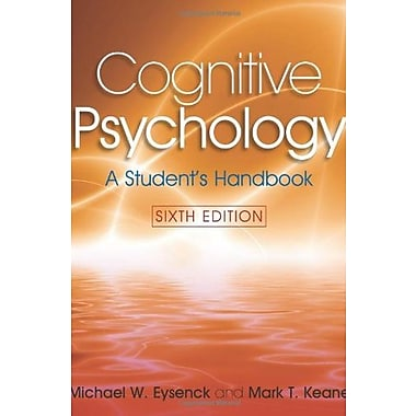 Cognitive Psychology: A Student's Handbook, 6th Edition, New Book (9781841695402)