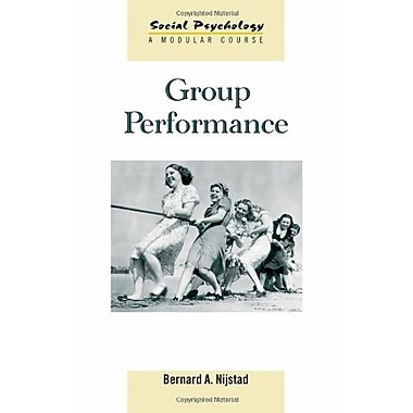 Group Performance (Social Psychology: A Modular Course), New Book (9781841696690)