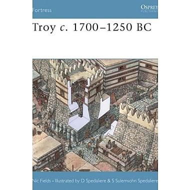 Troy C. 1700-1250 BC (Fortress, 17), New Book (9781841767031)