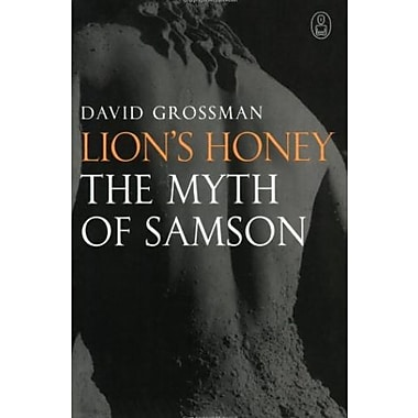 Lion's Honey: The Myth of Samson, New Book (9781841959139)