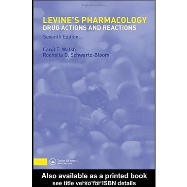 Pharmacology: Drug Actions and Reactions (PHARMACOLOGY- DRUG ACTIONS & REACTIONS (LEVINE)), New Book (9781842142554)