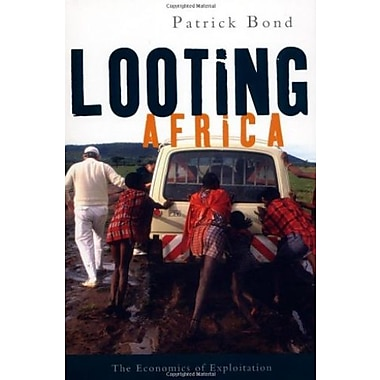 Looting Africa: The Economics of Exploitation, New Book (9781842778111)