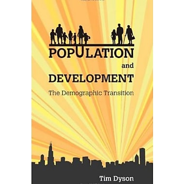 Population and Development: The Demographic Transition, New Book (9781842779606)