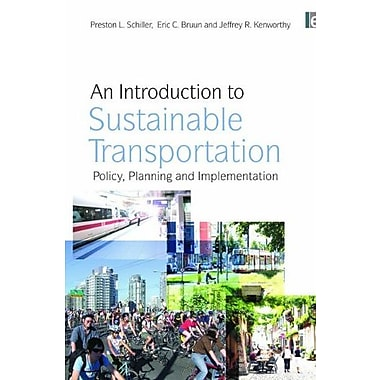 An Introduction to Sustainable Transportation: Policy, Planning and Implementation, New Book (9781844076659)